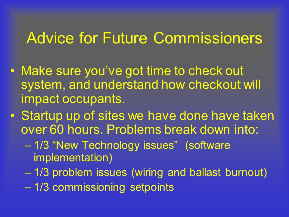Advice for Future Commissioners