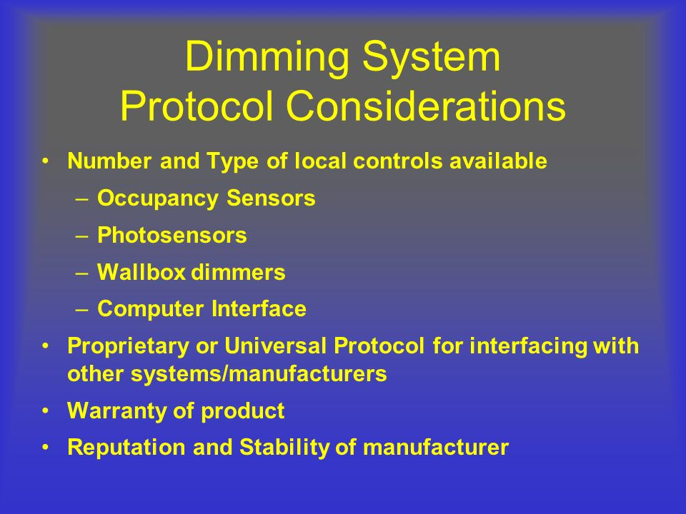Dimming System Protocol Considerations