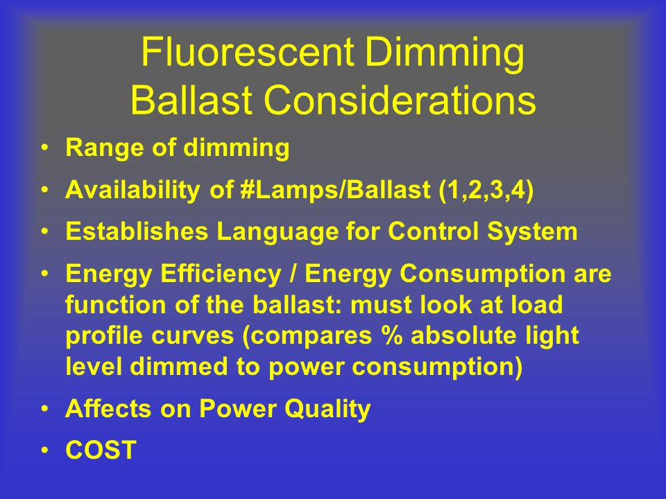 Fluorescent Dimming Ballast Considerations
