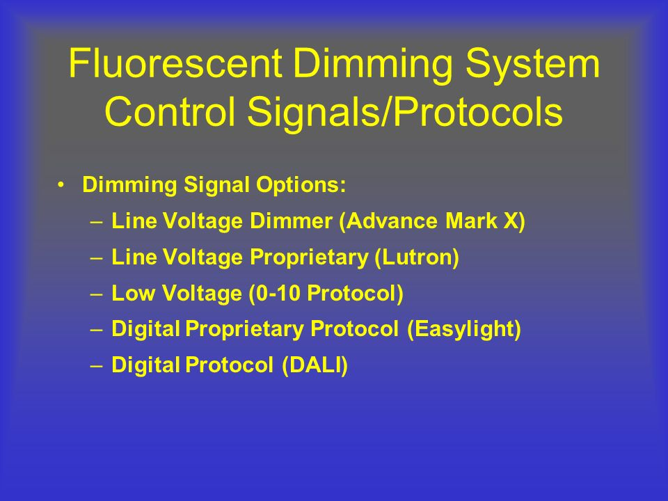 Fluorescent Dimming System Control Signals/Protocols