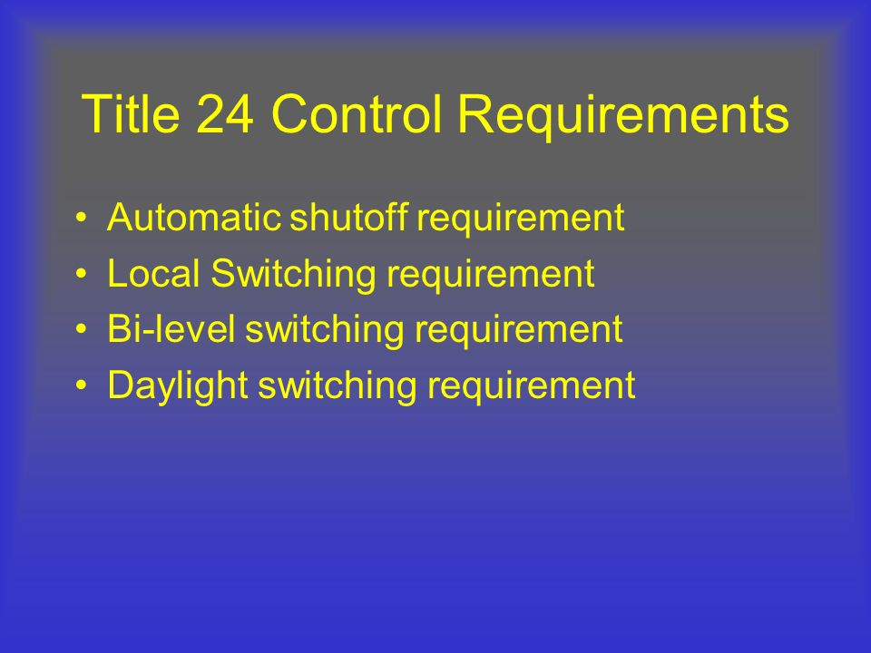 Title 24 Control Requirements