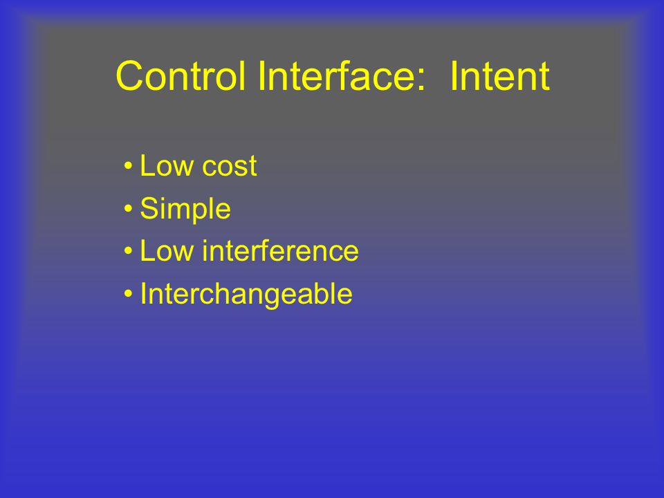 Control Interface: Intent