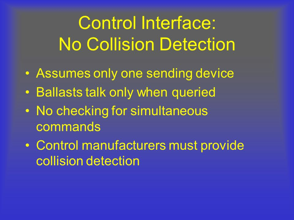 Control Interface: No Collision Detection