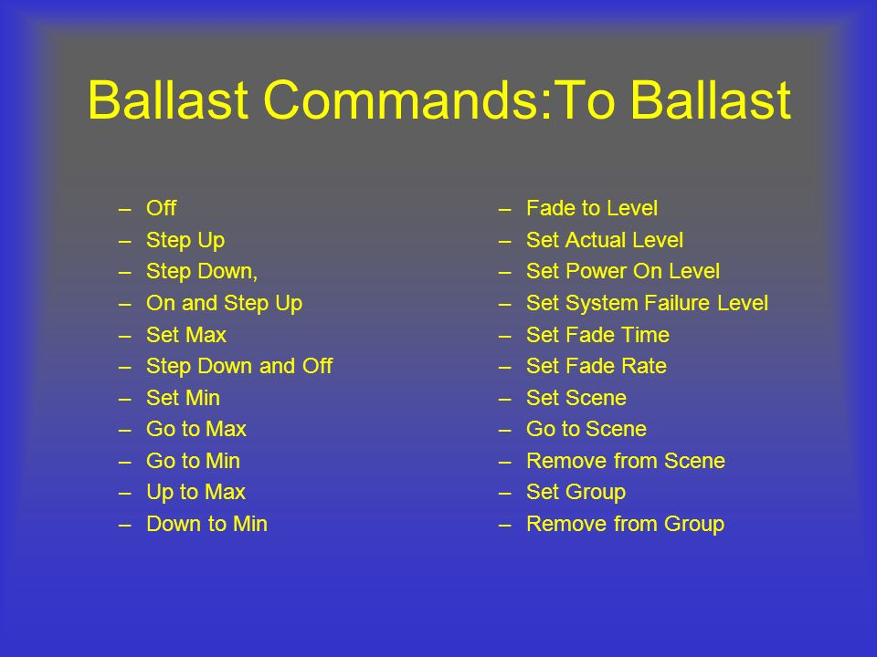 Ballast Commands:To Ballast