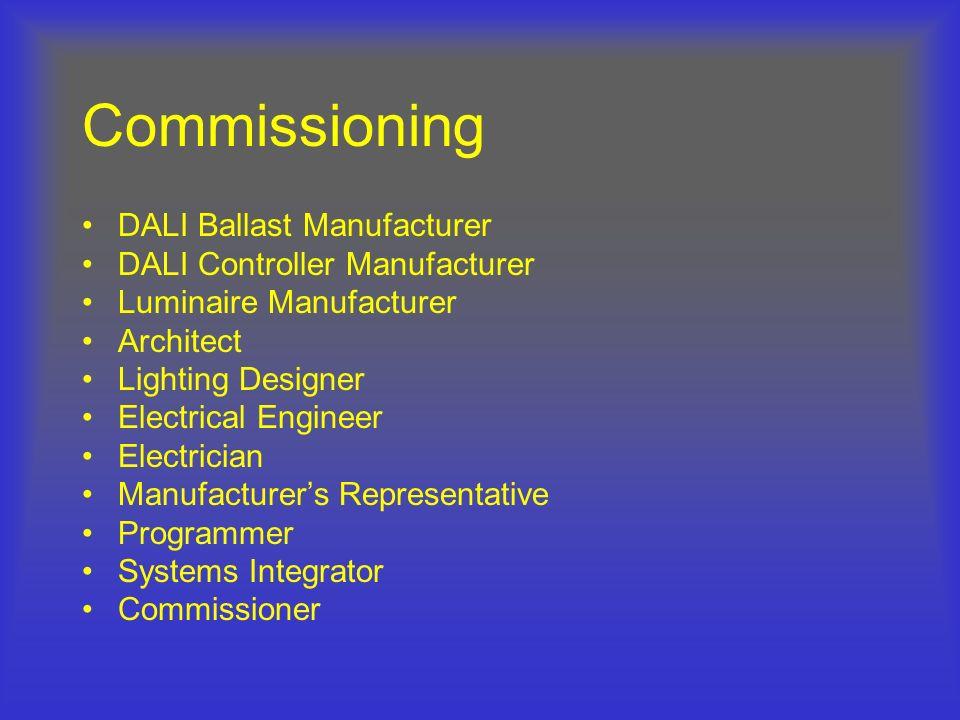 Commissioning DALI Ballast Manufacturer DALI Controller Manufacturer