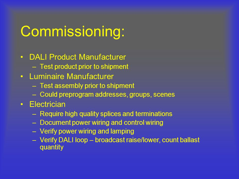 Commissioning: DALI Product Manufacturer Luminaire Manufacturer