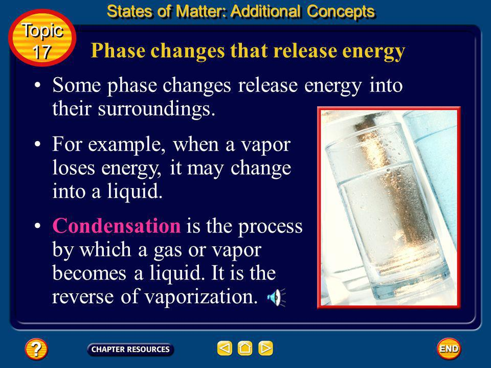 Phase changes that release energy