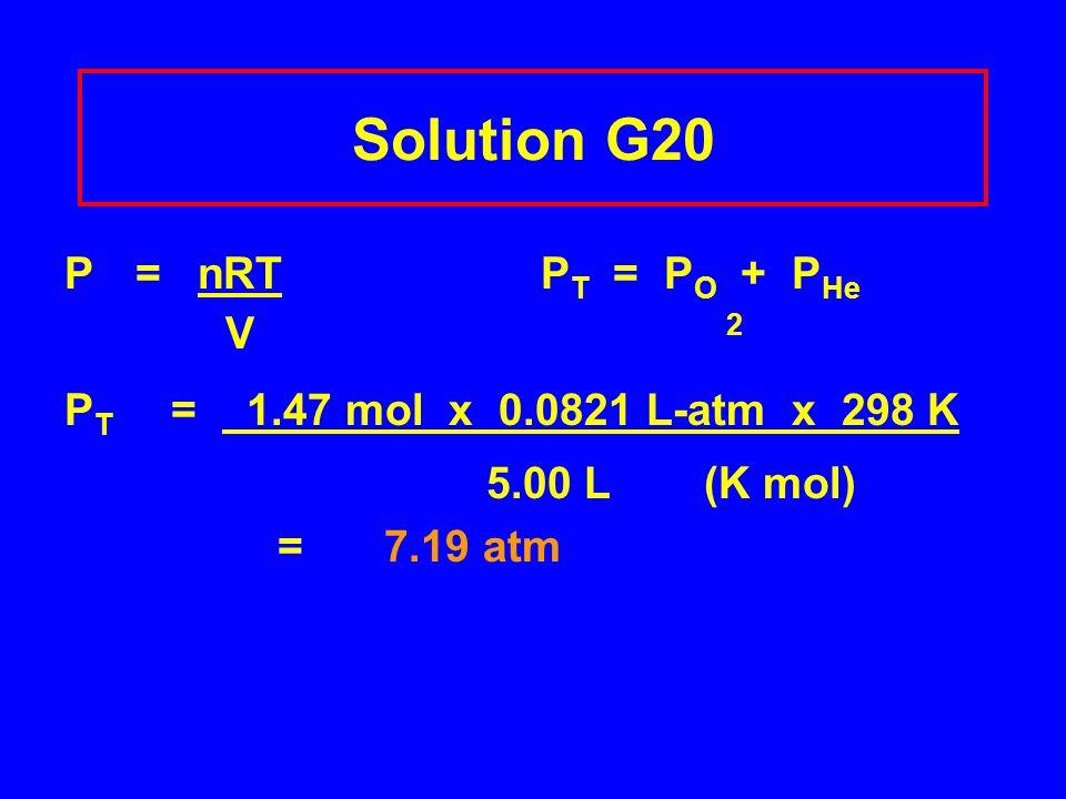Solution G20 P = nRT PT = PO + PHe V 2