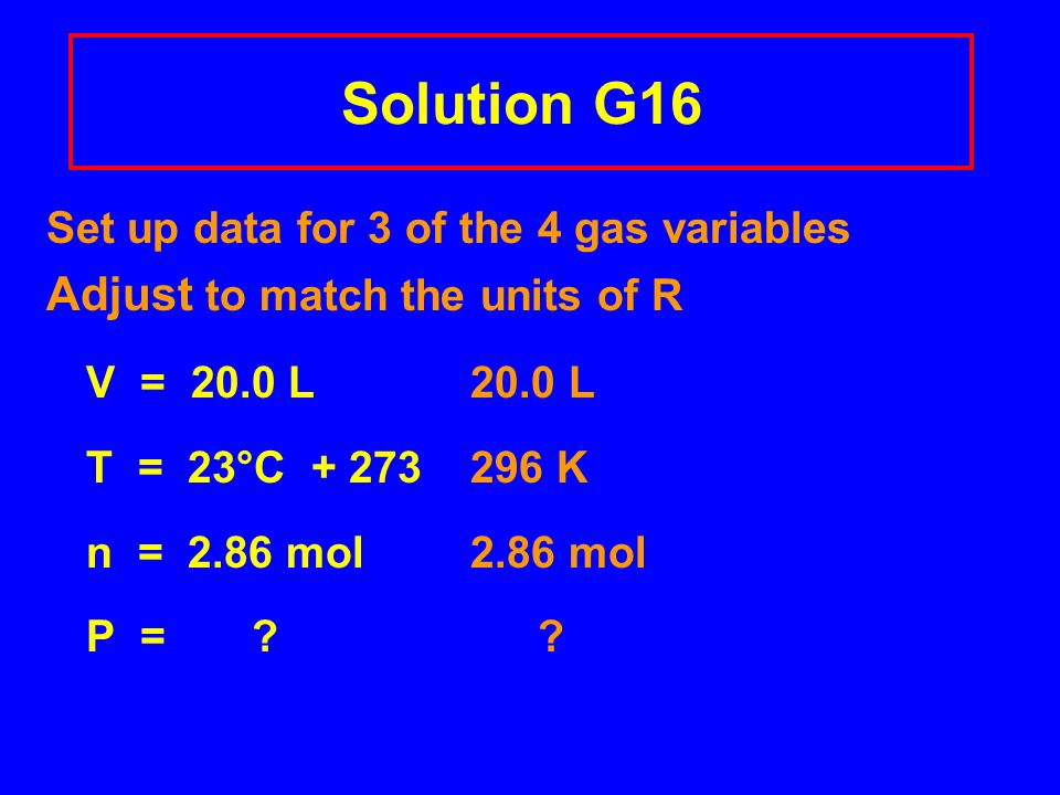 Solution G16 Adjust to match the units of R
