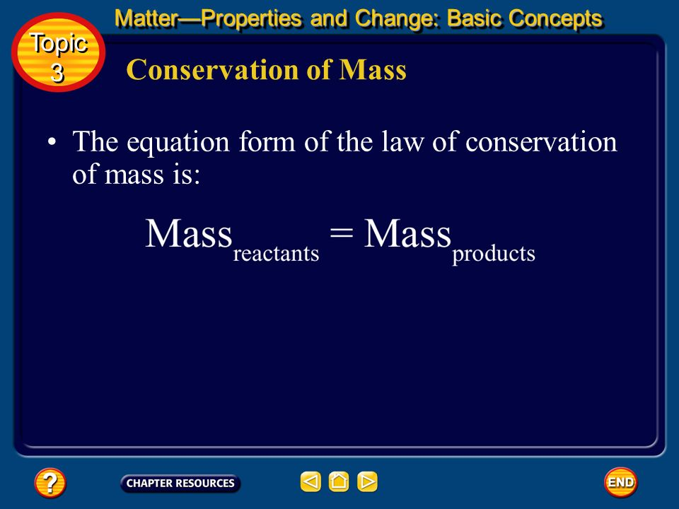 The equation form of the law of conservation of mass is: