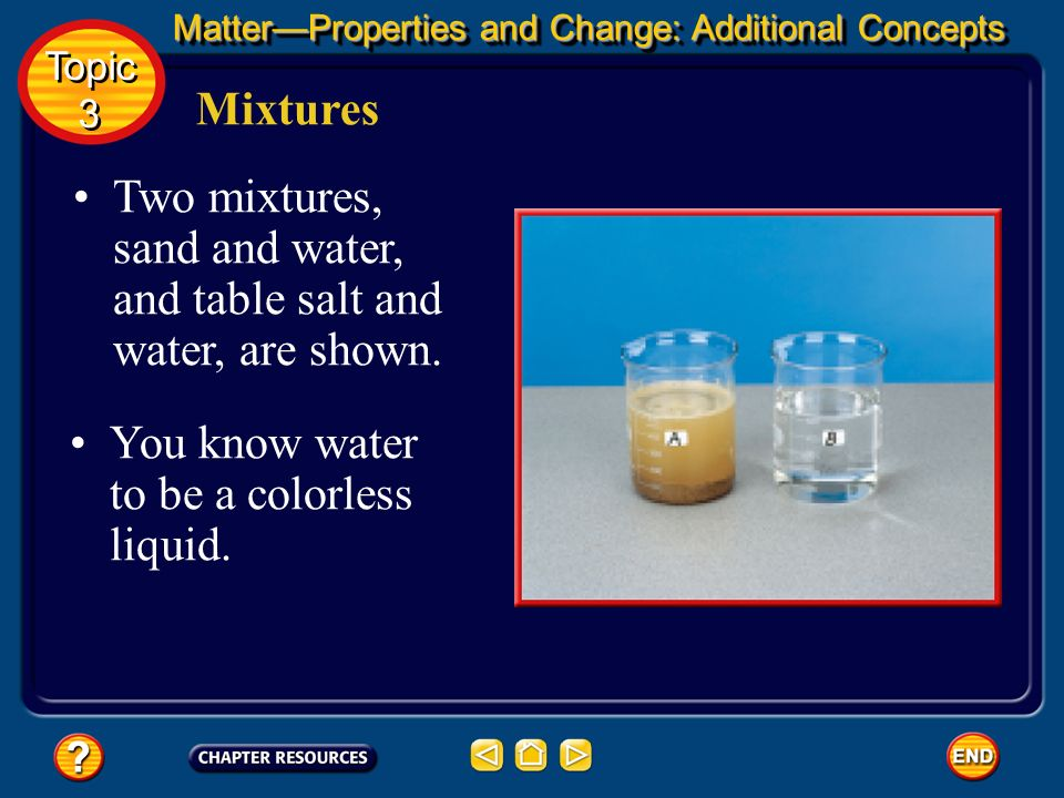 Two mixtures, sand and water, and table salt and water, are shown.
