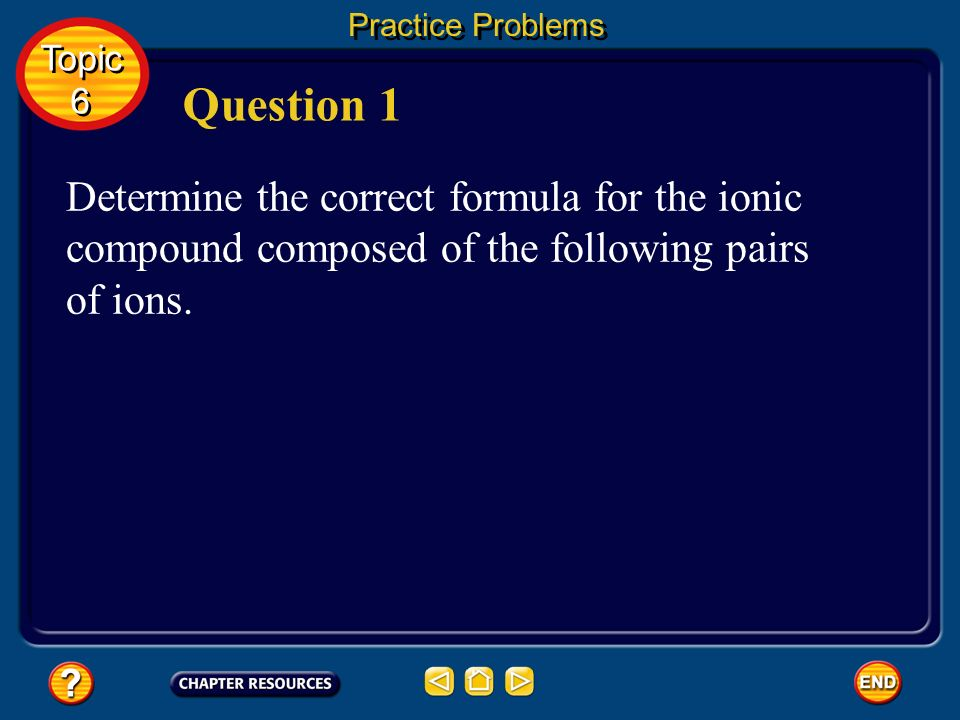 Practice Problems Topic. 6. Question 1.