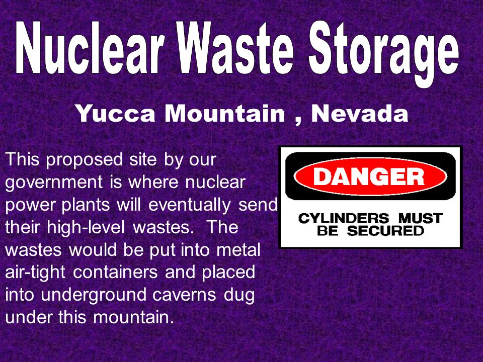 Nuclear Waste Storage Yucca Mountain , Nevada