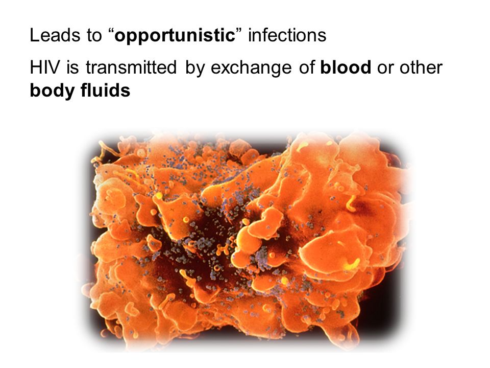 Leads to opportunistic infections