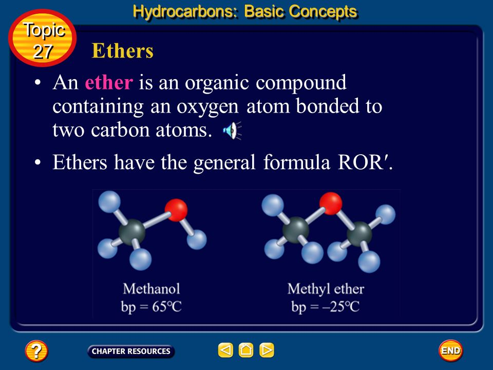 Ethers have the general formula ROR′.