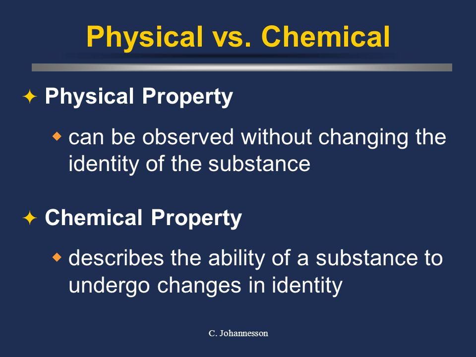 Physical vs. Chemical Physical Property