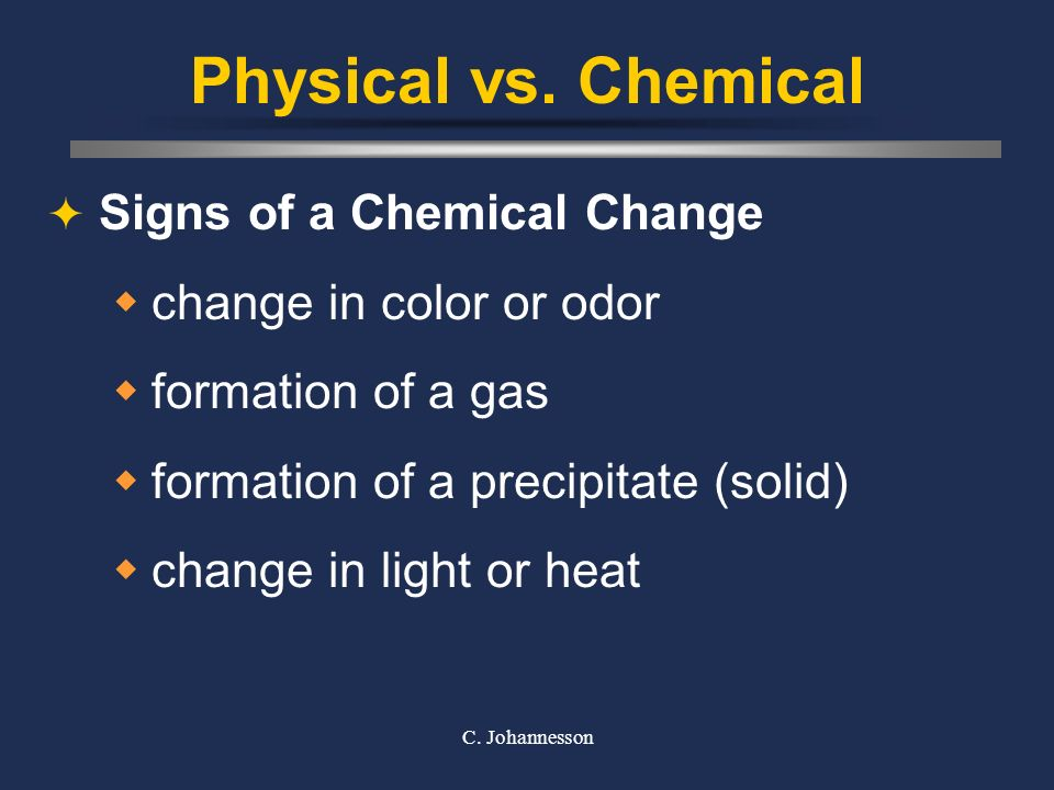 Physical vs. Chemical Signs of a Chemical Change