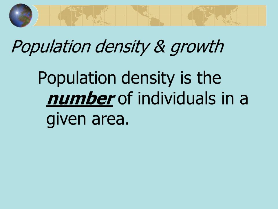 Population density & growth