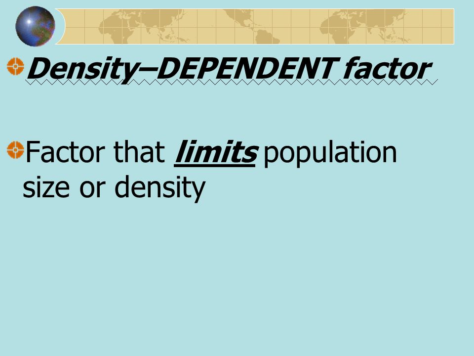 Density–DEPENDENT factor