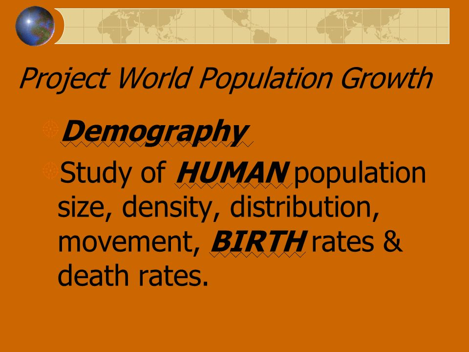 Project World Population Growth