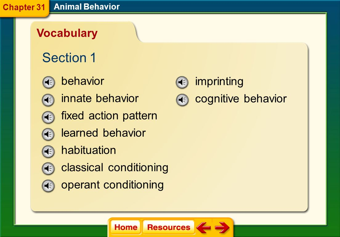 Section 1 Vocabulary behavior imprinting innate behavior