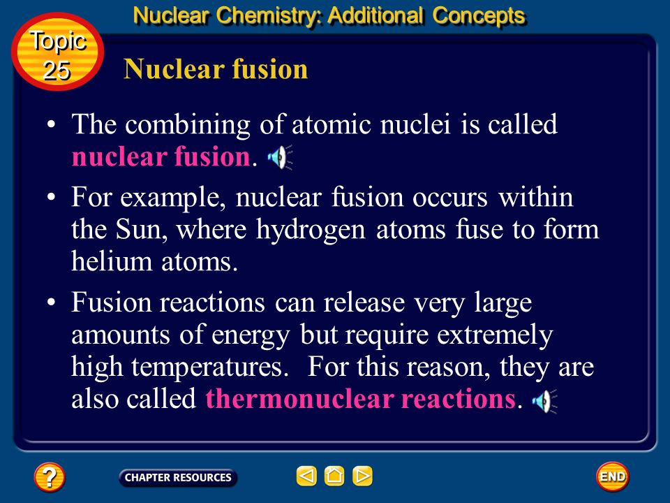 The combining of atomic nuclei is called nuclear fusion.