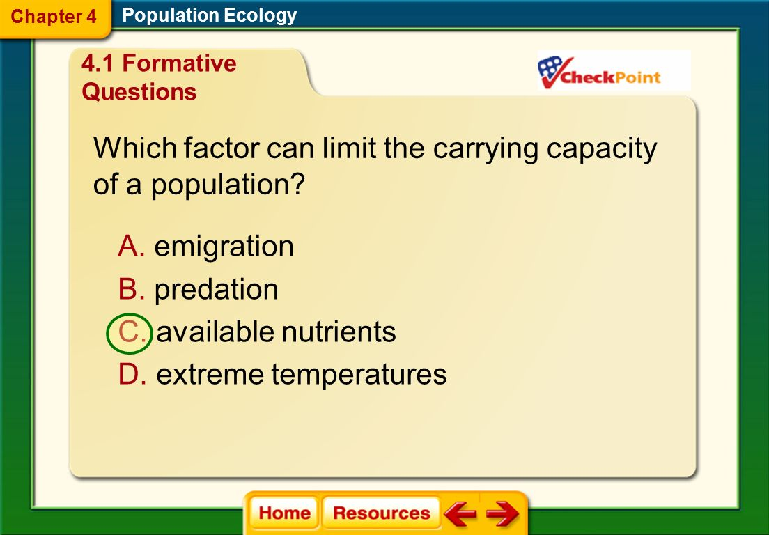 Which factor can limit the carrying capacity of a population