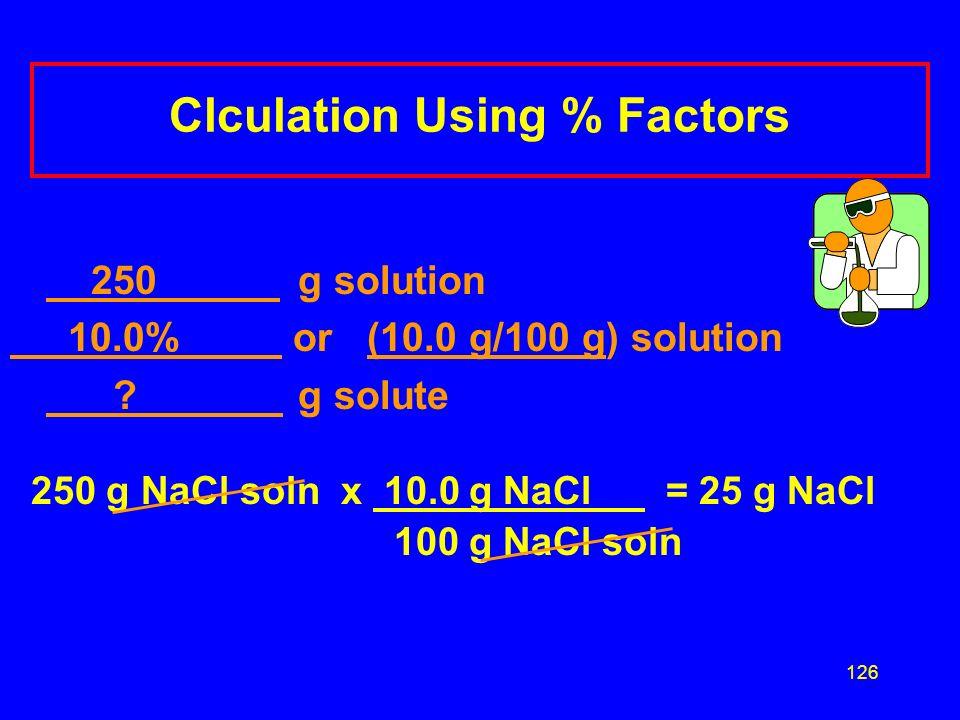 Clculation Using % Factors