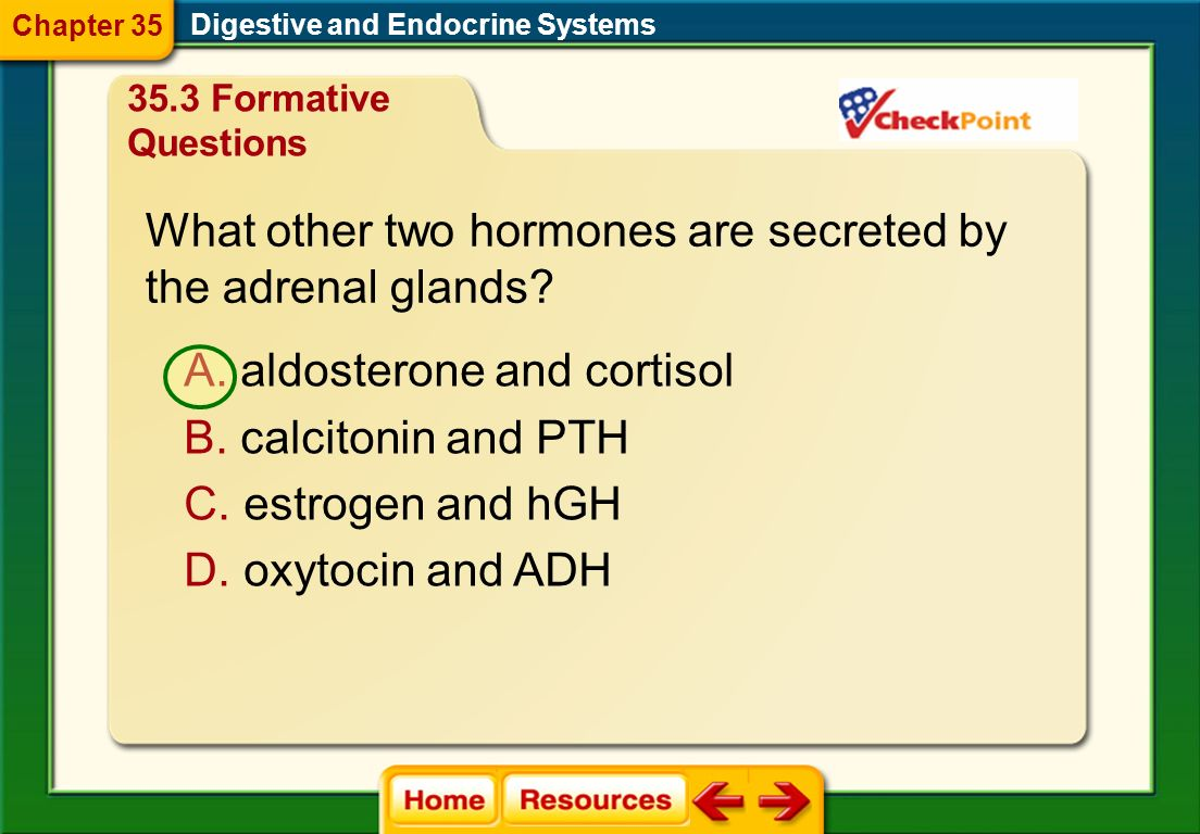 What other two hormones are secreted by the adrenal glands