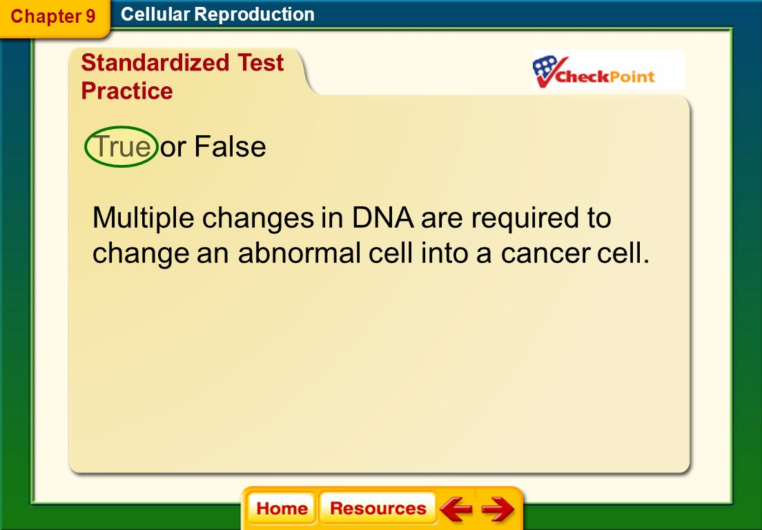 Multiple changes in DNA are required to