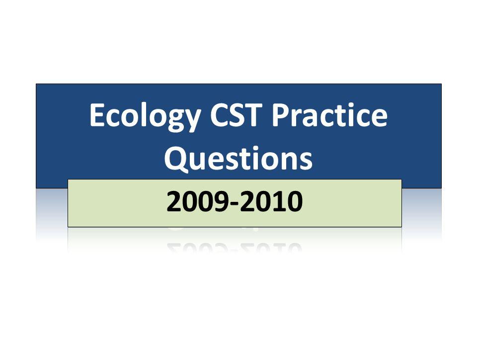 Ecology CST Practice Questions