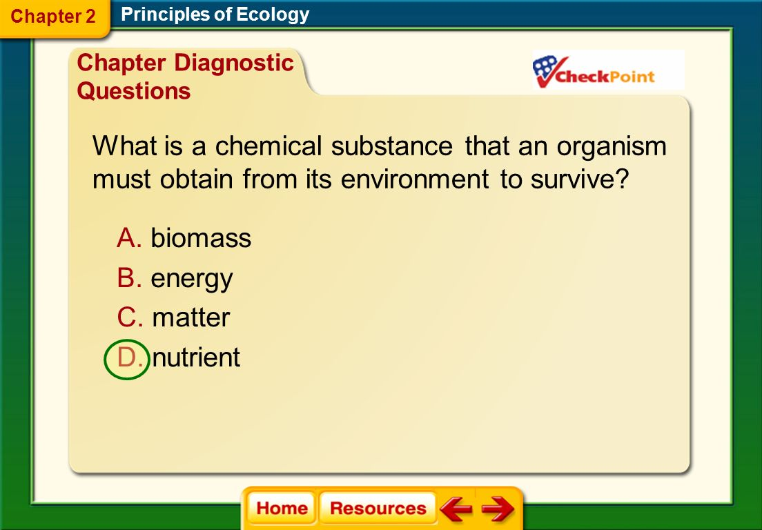 What is a chemical substance that an organism