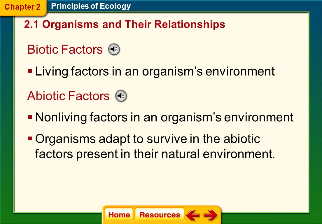 Living factors in an organism's environment