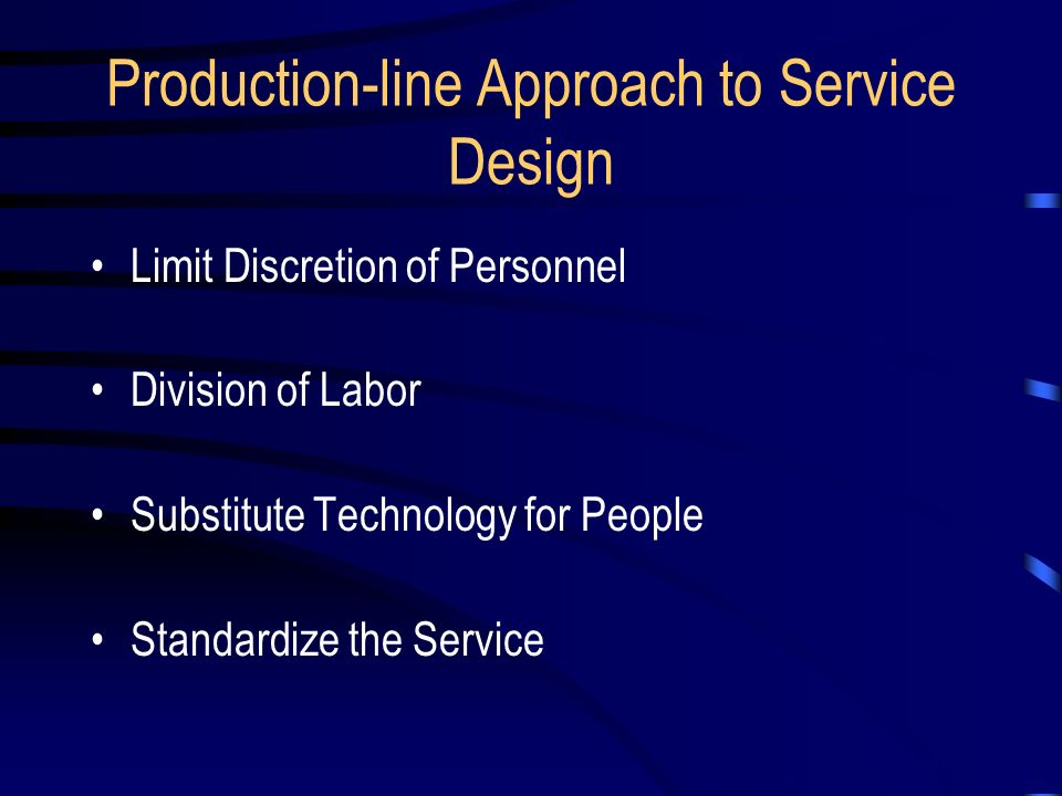 what are the limits of production line approach to service Limits to the production-line approach to service include customization of  products, smaller batches that are delivered sooner.