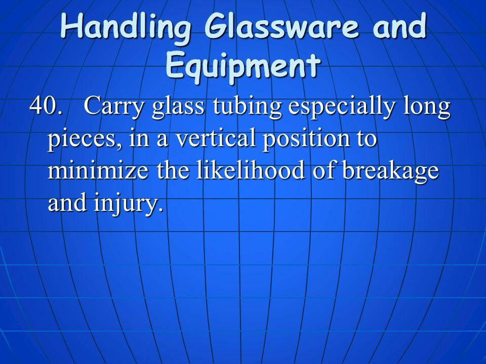 Handling Glassware and Equipment