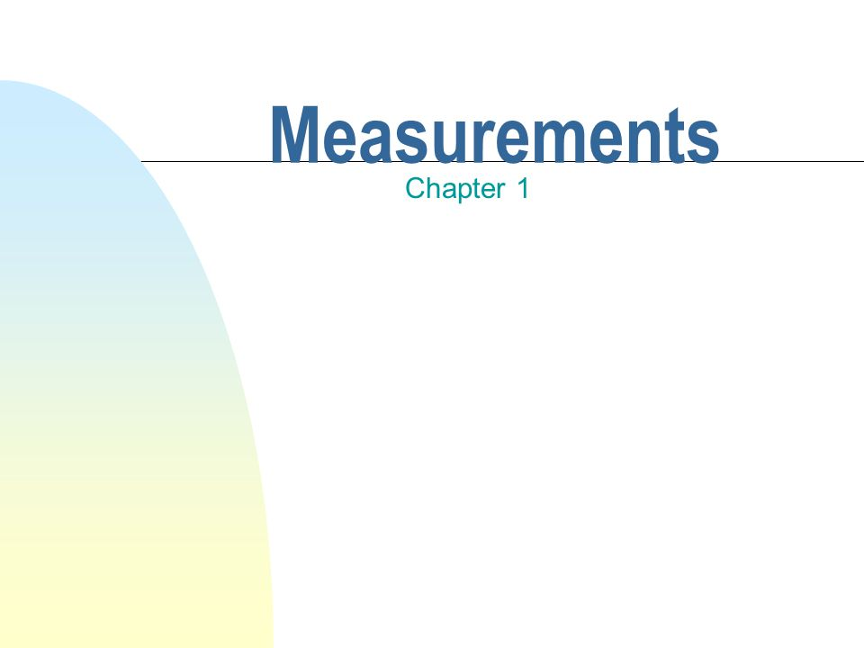 3/28/2017 Measurements Chapter 1