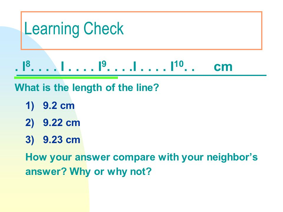 Learning Check . l8. . . . I . . . . I9. . . .I . . . . I10. . cm