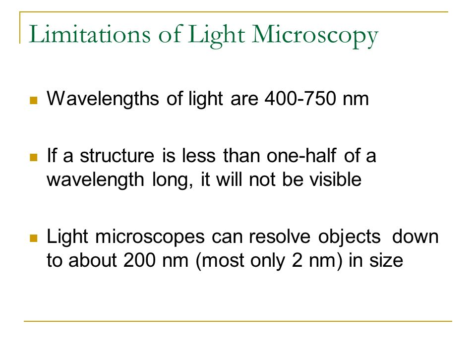 Limitations of Light Microscopy