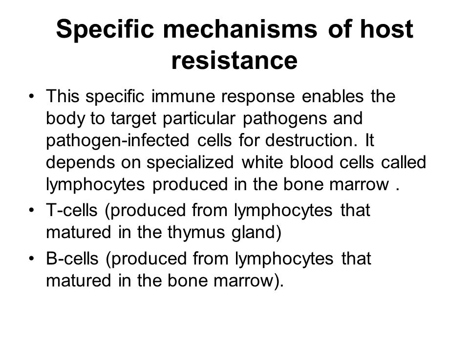 Specific mechanisms of host resistance