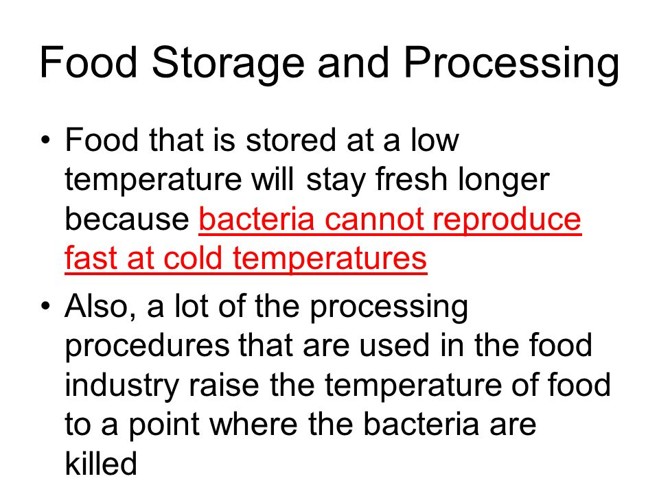 Food Storage and Processing