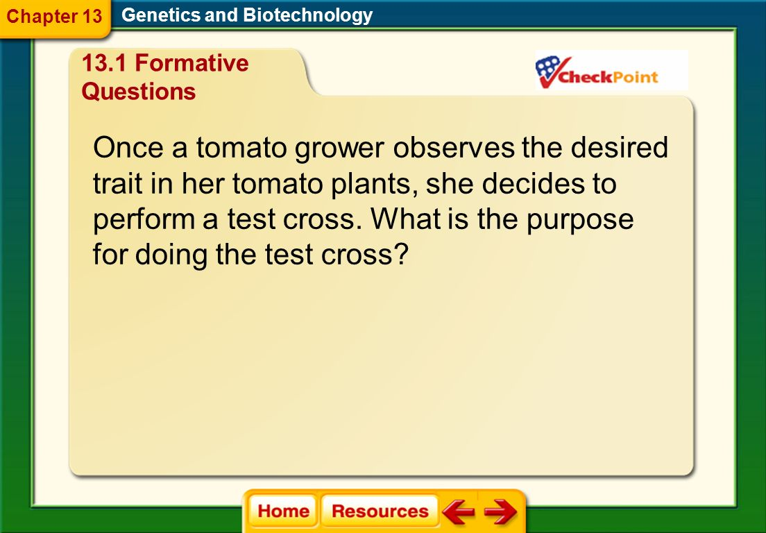 Once a tomato grower observes the desired