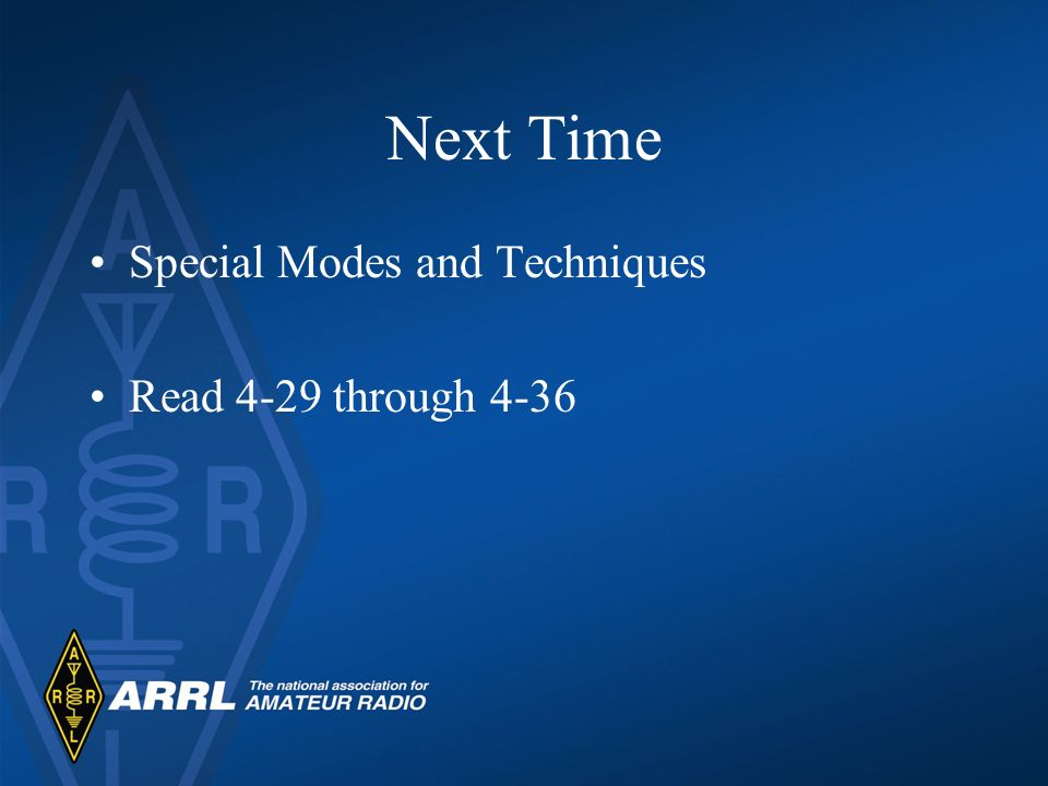 Next Time Special Modes and Techniques Read 4-29 through 4-36