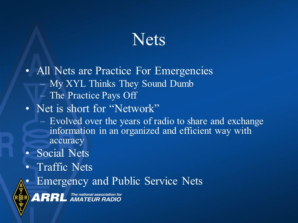 Nets All Nets are Practice For Emergencies Net is short for Network