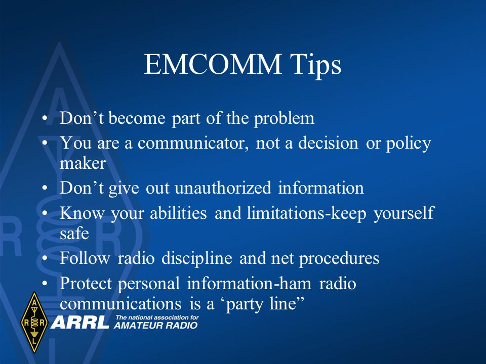 EMCOMM Tips Don't become part of the problem