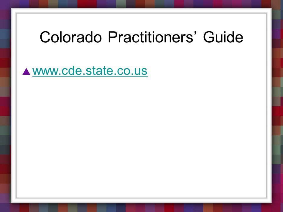 Colorado Practitioners' Guide
