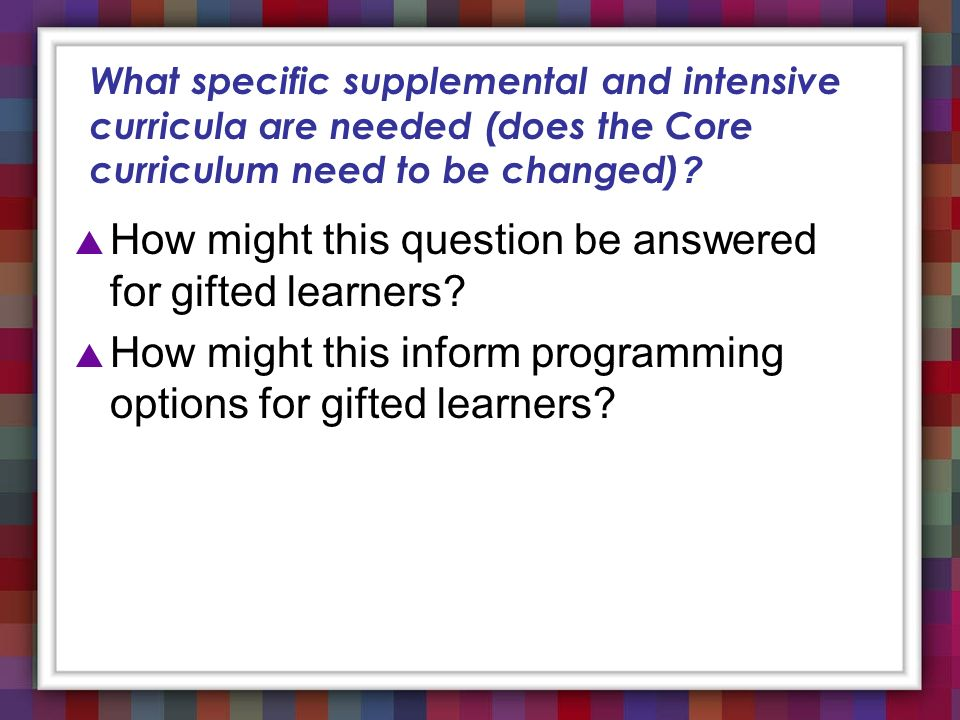 How might this question be answered for gifted learners