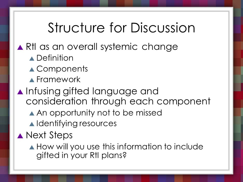Structure for Discussion