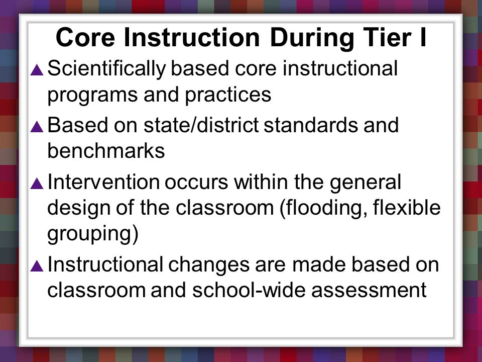Core Instruction During Tier I