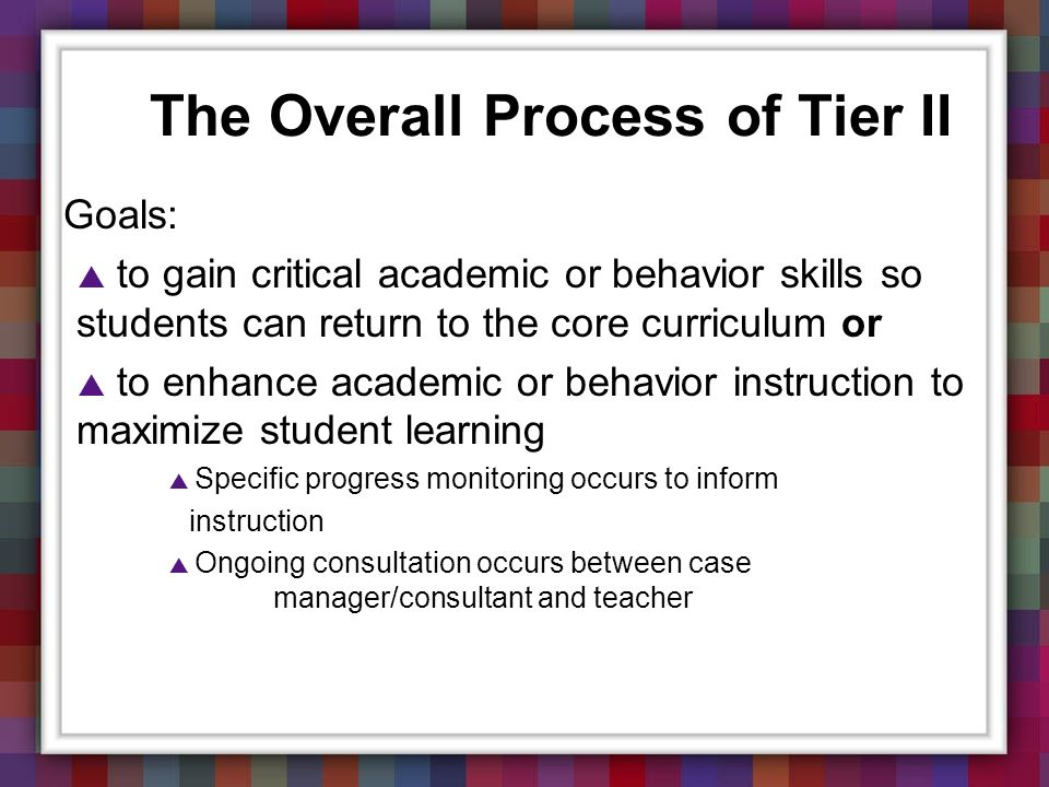 The Overall Process of Tier II