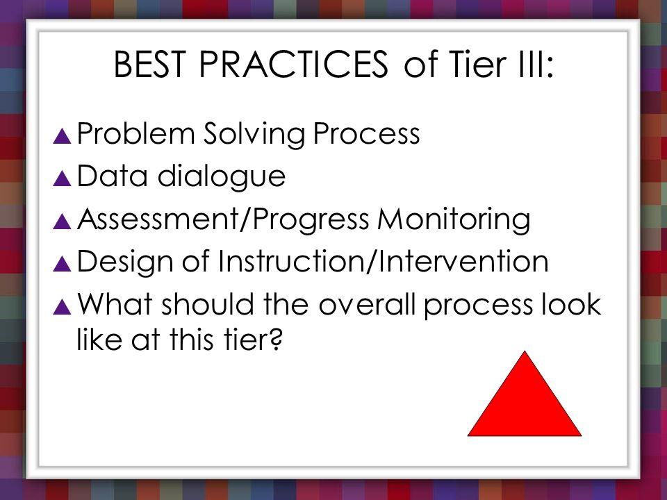 BEST PRACTICES of Tier III: